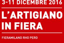 ARTIGIANO IN FIERA 2016 – Fieramilano, 3/11 Dicembre 2016: offerta speciale riservata alle aziende abruzzesi