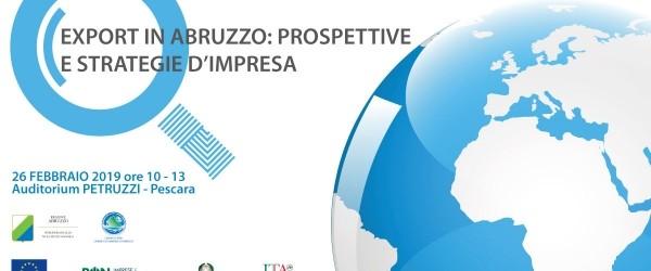 Export in Abruzzo: prospettive e strategie d'impresa. Il 26/2 seminario a Pescara