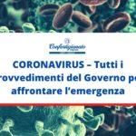 CORONAVIRUS – Tutti i provvedimenti del Governo per affrontare l'emergenza